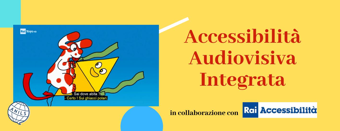 Progetto Accessibilità Audiovisiva Integrata