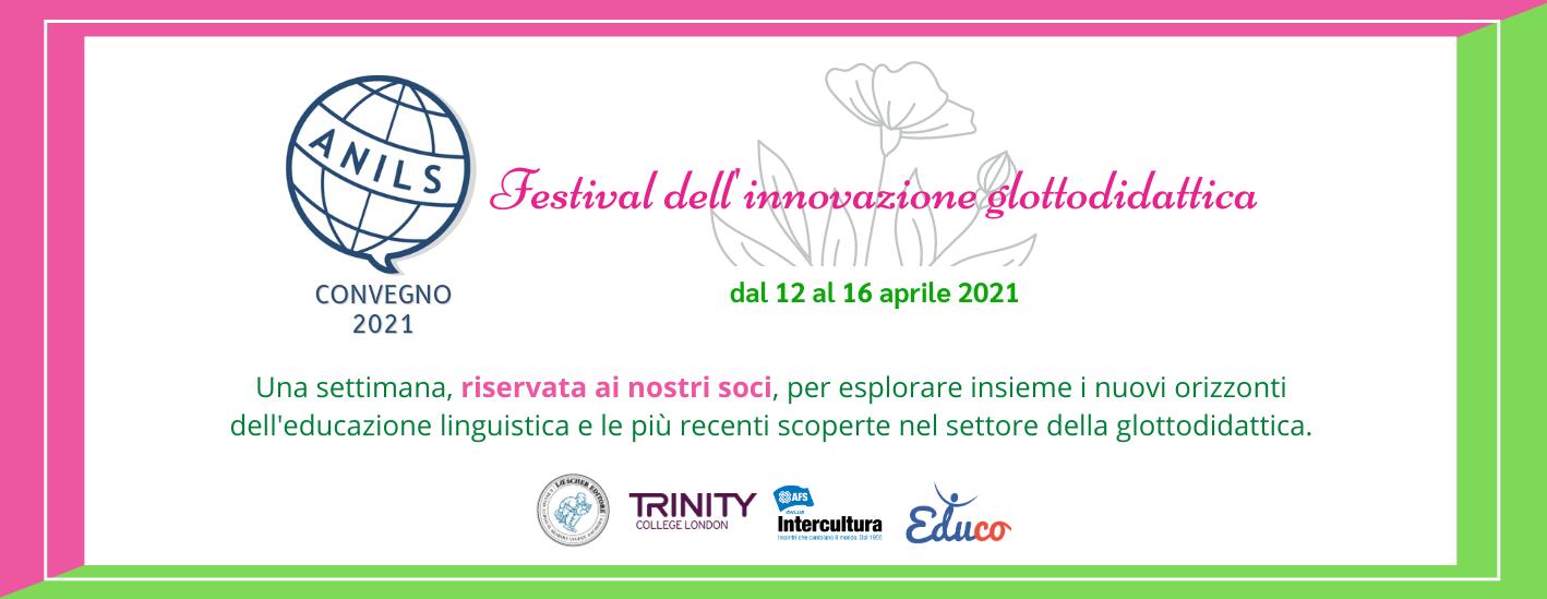 Festival dell'Innovazione Glottodidattica - Convegno Nazionale ANILS 2021